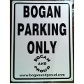 Bogan Parking only Signs